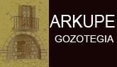 Arkupe gozotegia